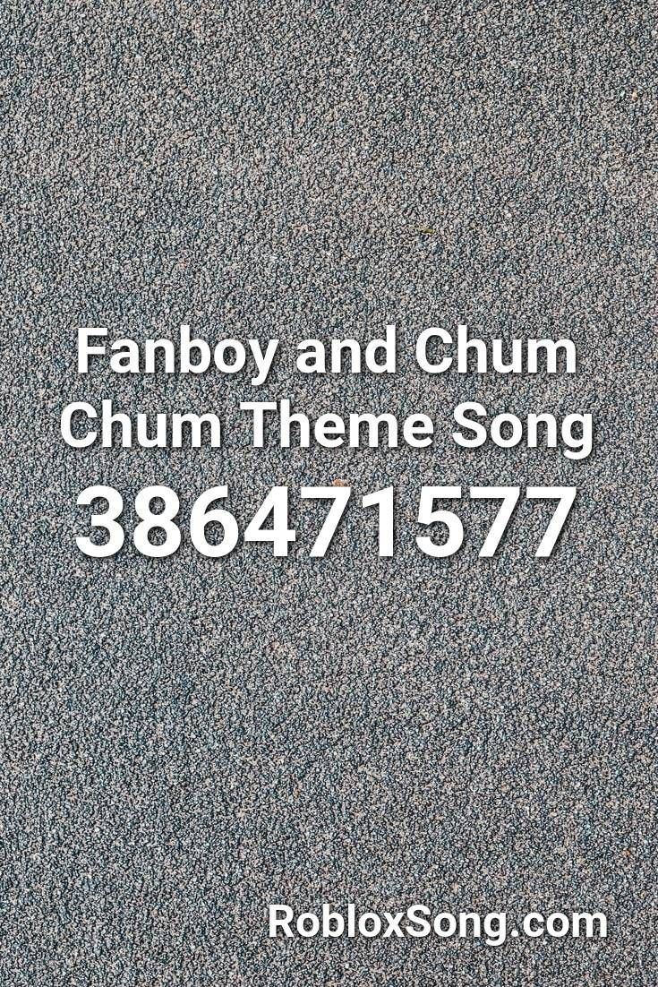 Pin By Ramennoodleexibit On Robux Theme Song Songs Fanboys