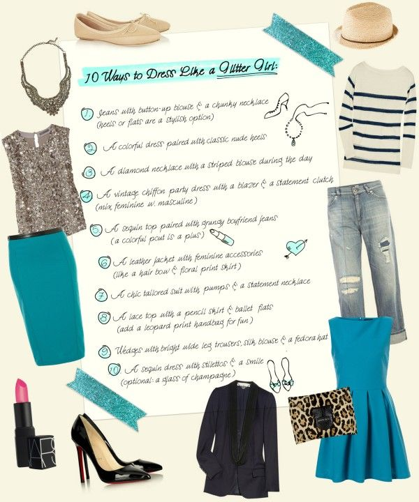 10 Ways To Dress Like A Glitter Girl | theglitterguide.com