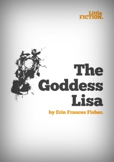 The Goddess Lisa by Erin Frances Fisher.