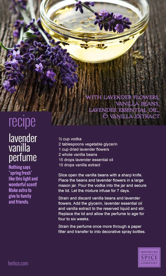"""[ DIY: Lavender Vanilla Perfume ] Nothing says """"spring fresh"""" like this light and wonderful scent! Make extra to give to family and friends. Made with: vodka, vegetable glycerin, lavender flowers (dried), vanilla beans, lavender essential oil and vanilla extract. ~ from Monterey Bay Spice Co."""