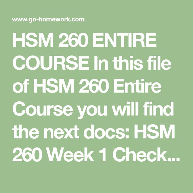 hsm 260 checkpoint scavenger hunt Individual assignment: scavenger hunt hsm 260 week 1 checkpoint definition scavenger hunt define each of the following basic accounting terms in your own words.