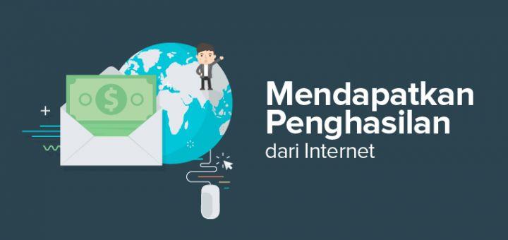 Mendapatkan Uang dari Internet mudah