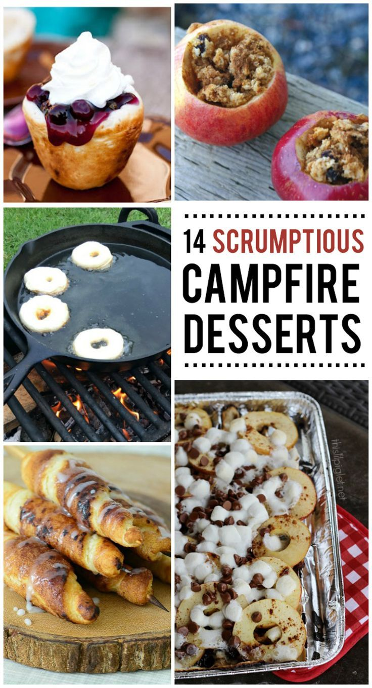 SCRUMPTIOUS CAMPFIRE DESSERTS YOU NEED TO MAKE - Kids Activities