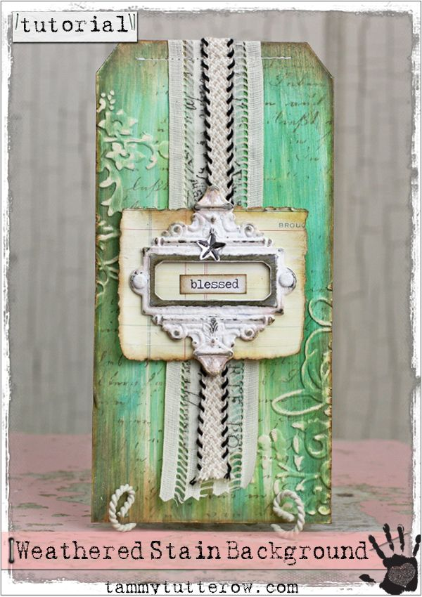 Tammy Tutterow Tutorial | Weathered Stain Background