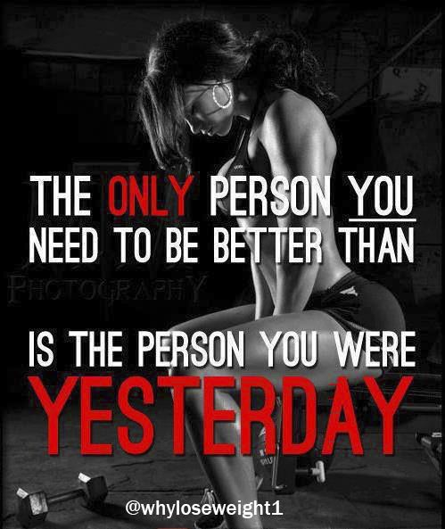 The Only Person You Need to Be Better Than Is The Person You Were Yesterday.    Share it with your friends and family if you agree!   Follow us for more! #weightloss #fitness #fit #fitnessmodel #fitnessaddict #fitspo #workout #bodybuilding #cardio #gym #train #training #health #healthy