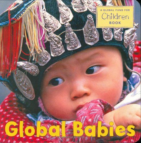Global Babies by The Global Fund for Children http://smile.amazon.com/dp/1580891748/ref=cm_sw_r_pi_dp_OdJuwb1VXRWR2