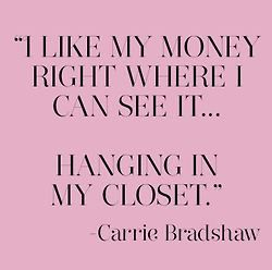 Yes! Quote from a shopaholic.