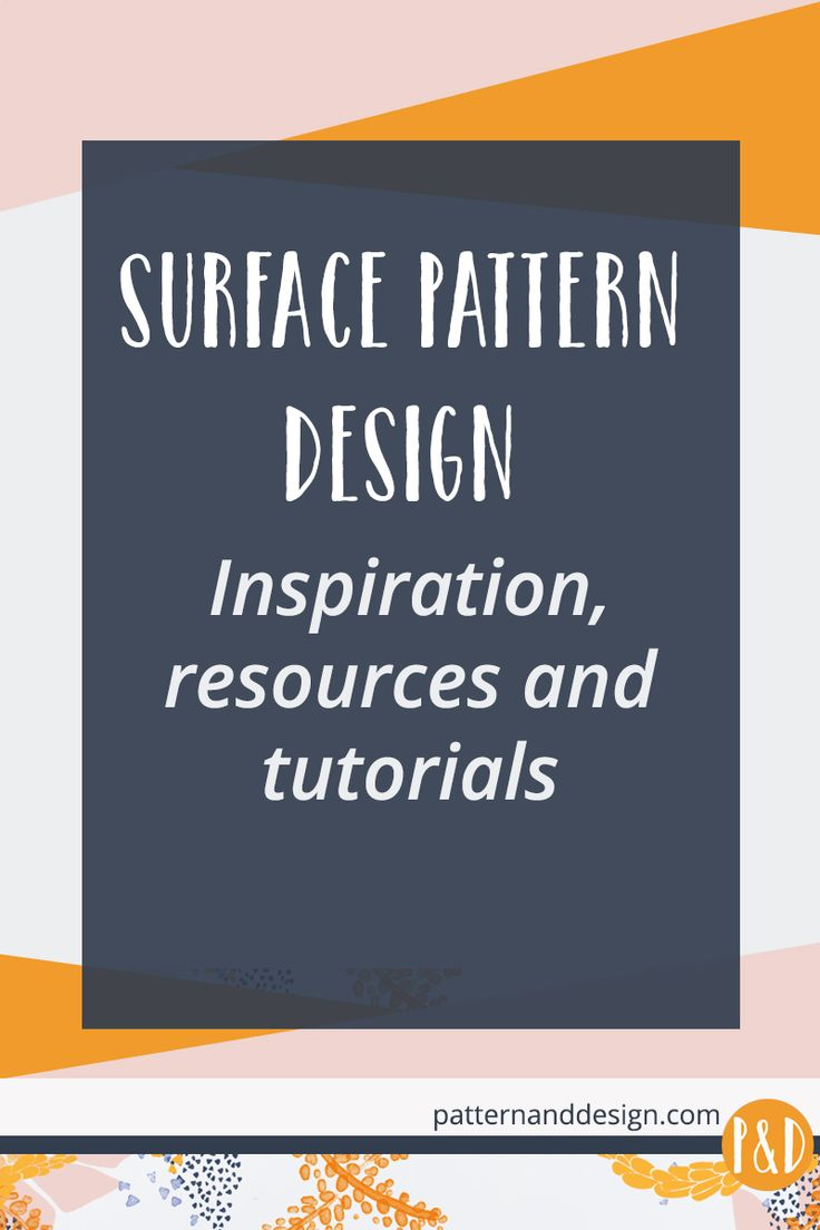 Pattern and design resources, tutorials and inspiration to create successful surface pattern and textile designs