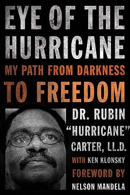 Eye Of The Hurricane: By Rubin Carter  (More of my cousin)