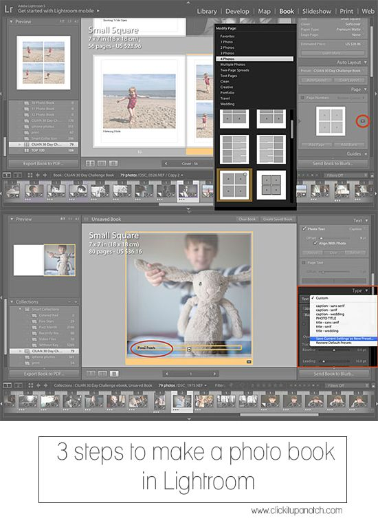 3 steps to make a photo book in Lightroom. Stacey Wiseman – Guest Post. http://clickitupanotch.com/2014/06/photo-book-in-lightroom/