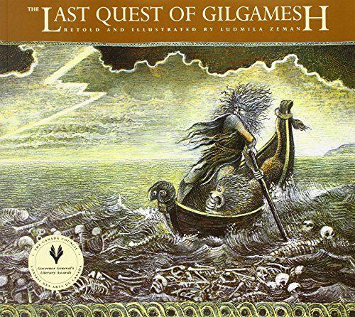 The Last Quest of Gilgamesh (The Gilgamesh Trilogy) by Lu...