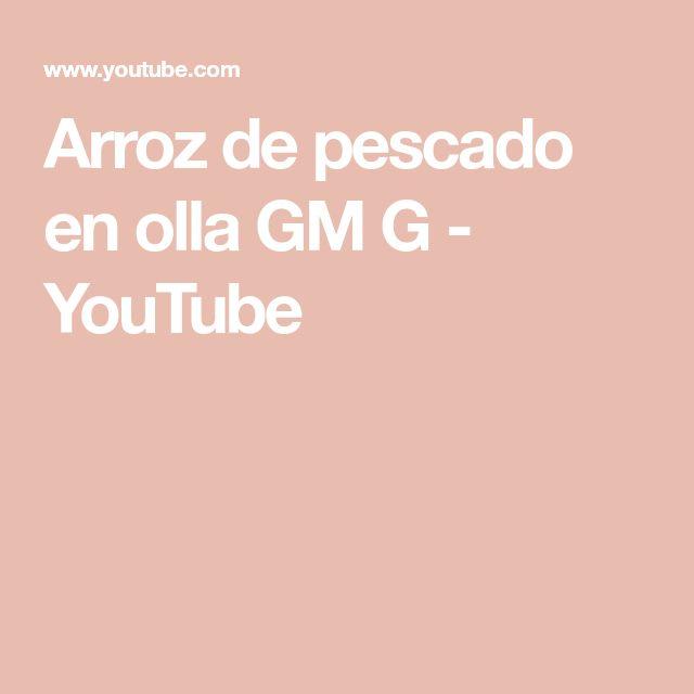 Arroz de pescado en olla GM G - YouTube