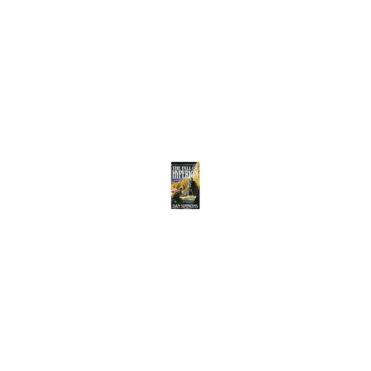 Fall of Hyperion (Reissue) (Paperback) (Dan Simmons)