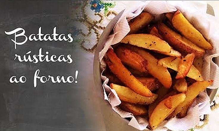 Aprenda fazer a Receita de Batatas Rústicas ao Forno. É uma Delícia! Confira os Ingredientes e siga o passo-a-passo do Modo de Preparo!