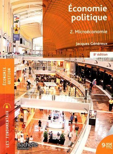 Economie politique, 2 : microéconomie | 331.11 GEN