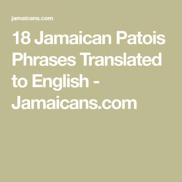 Best Jamaican Phrases Ideas On Pinterest Patois Phrases - What language do they speak in jamaica