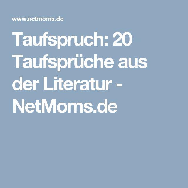 Taufspruch: 20 Taufsprüche aus der Literatur - NetMoms.de