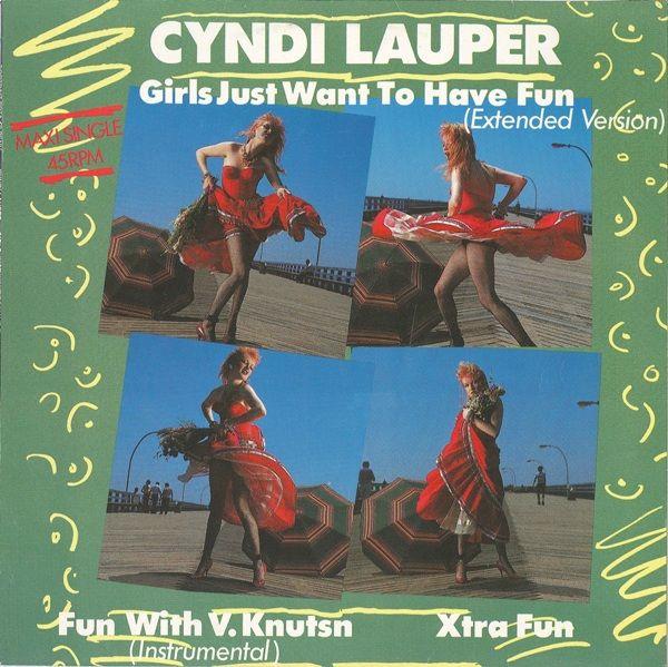 Cyndi Lauper – Girls Just Want To Have Fun - 1983