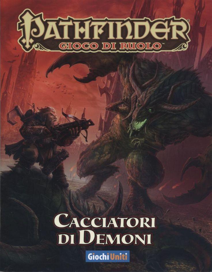 Pathfinder: Cacciatori di Demoni - http://www.terradeigiochi.it/giochi-di-ruolo/898-pathfinder-cacciatori-di-demoni-9788865680964.html