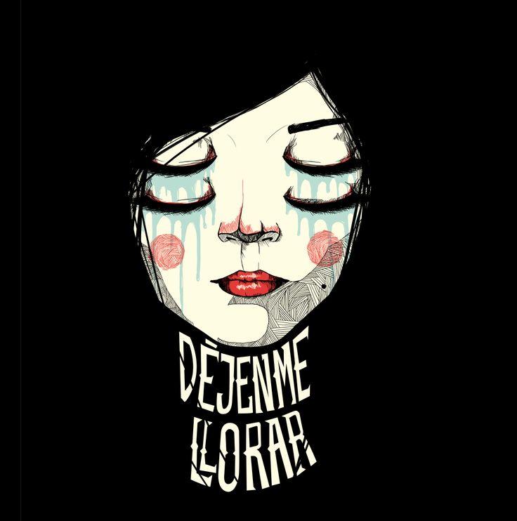 Déjenme Llora (Let me cry) by Kraken E3