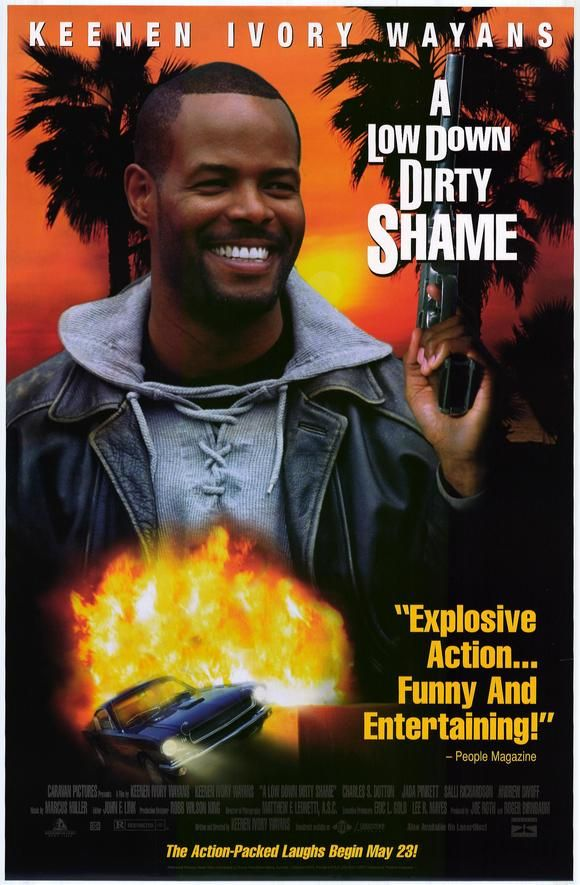 A Low Down Dirty Shame , starring Keenen Ivory Wayans, Charles S. Dutton, Jada Pinkett Smith, Salli Richardson-Whitfield. A black detective becomes embroiled in a web of danger while searching for a fortune in missing drug money.During the course of his investigation... #Action #Comedy #Crime