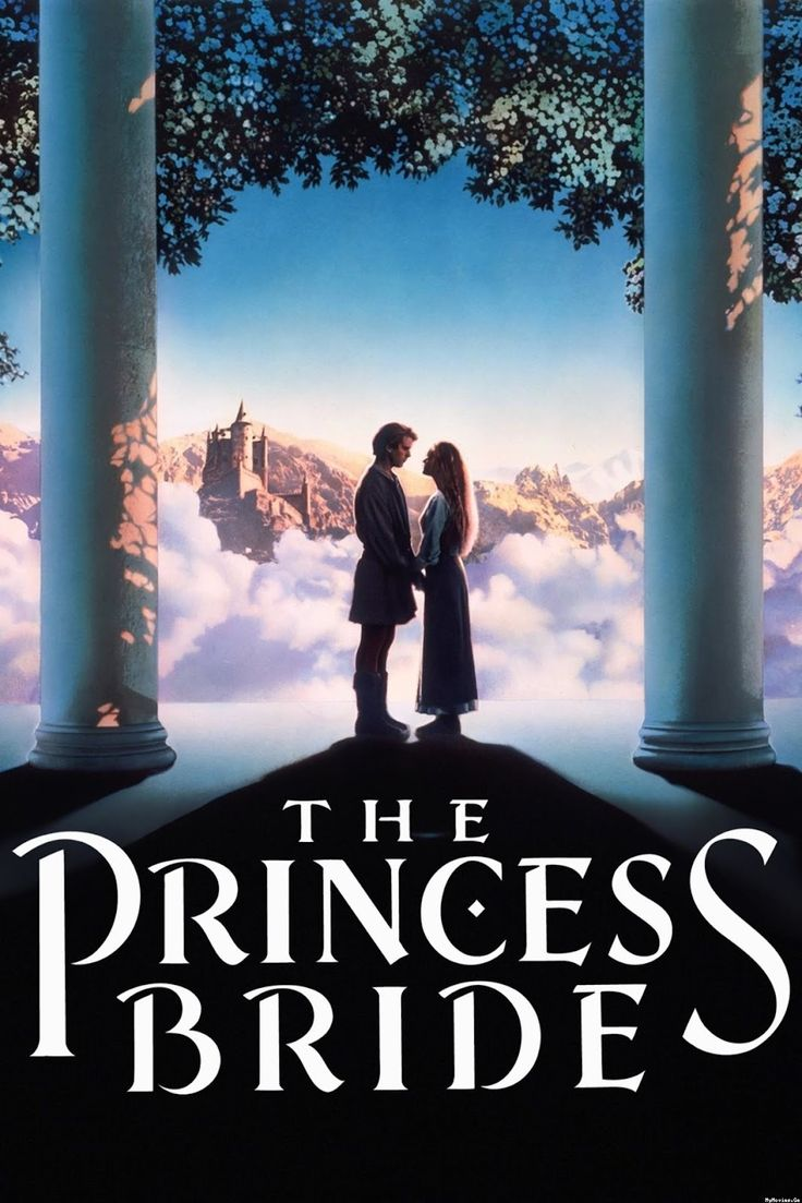 The Princess Bride (1987) - Words can't describe how awesome this movie is.