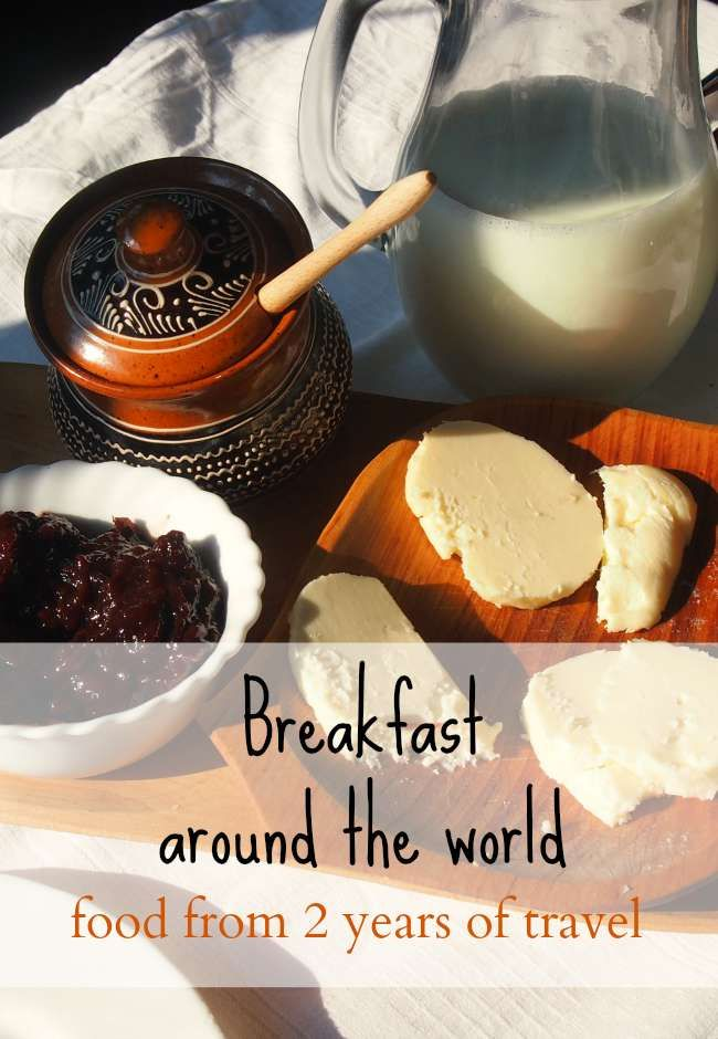 Charecteristic dishes from the Americas, Asia, Europe and more. Food from 2 years of non-stop travel. Breakfast around the world.
