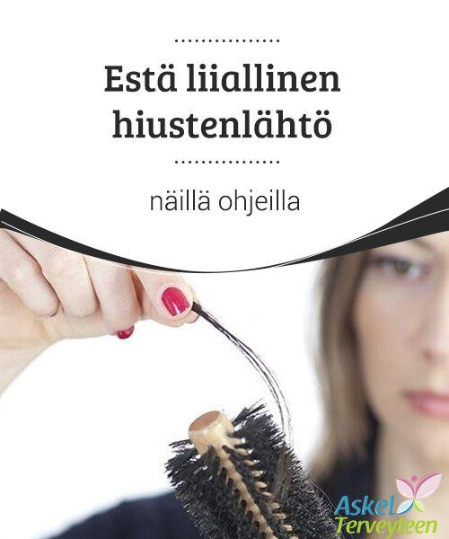 Estä liiallinen hiustenlähtö näillä ohjeilla  Hiuksia lähtee noin 100 päivässä, mutta joskus tämä vauhti voi kiihtyä #erilaisista syistä johtuen. #Ongelmaa voi estää #luonnollisillakin keinoilla.  #Luontaishoidot