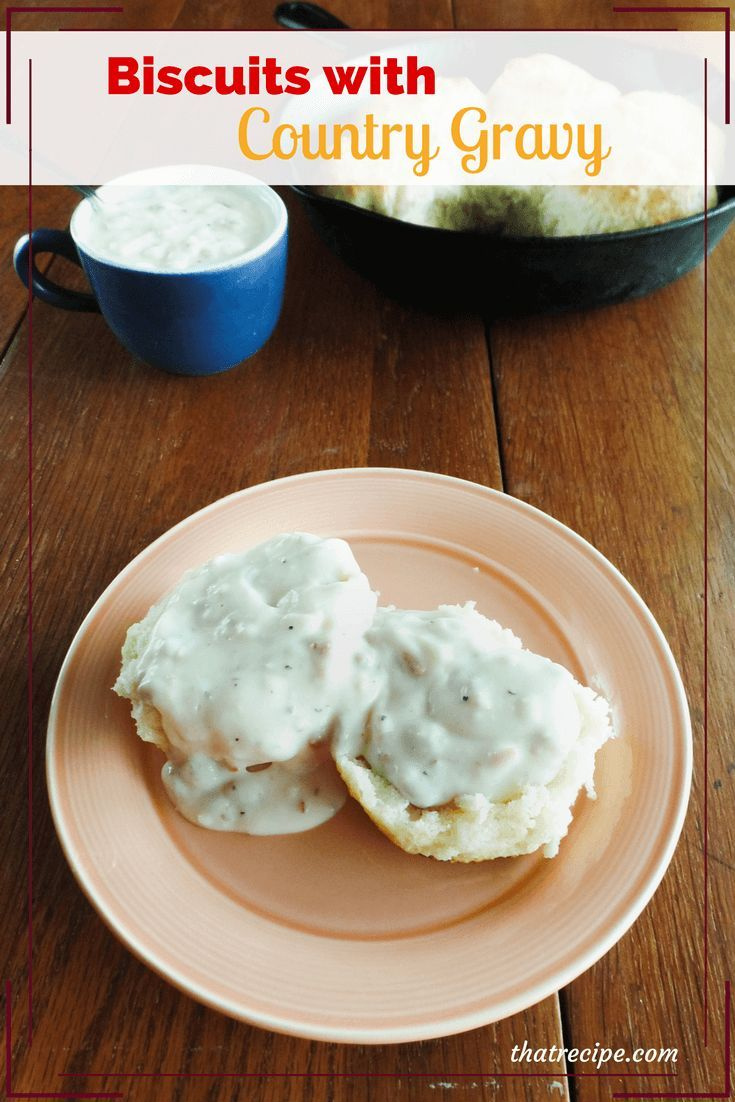 Traditional Southern Country Gravy made with sausage or bacon. Great on biscuits, country fried steak, etc.