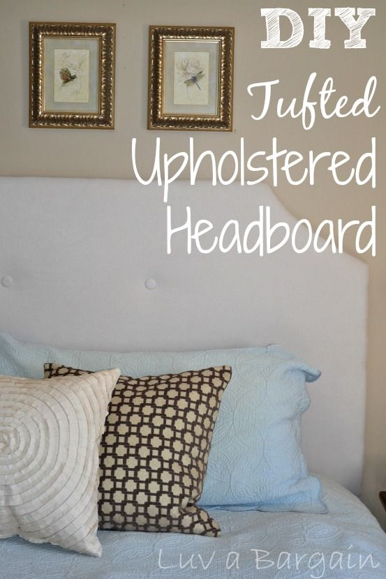 DIY Tufted Upholstered Headboard - If I can do this, anyone can! LuvaBargain.com