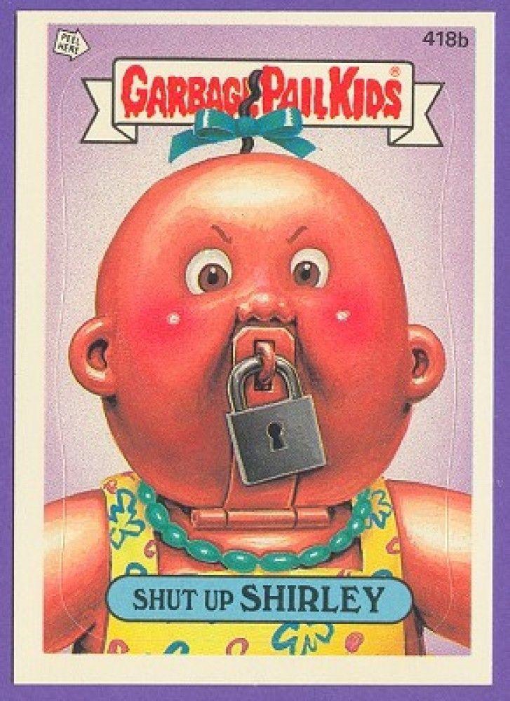 Shut Up Shirley Garbage Pail Kids Garbage Pail Kids Cards Patch Kids