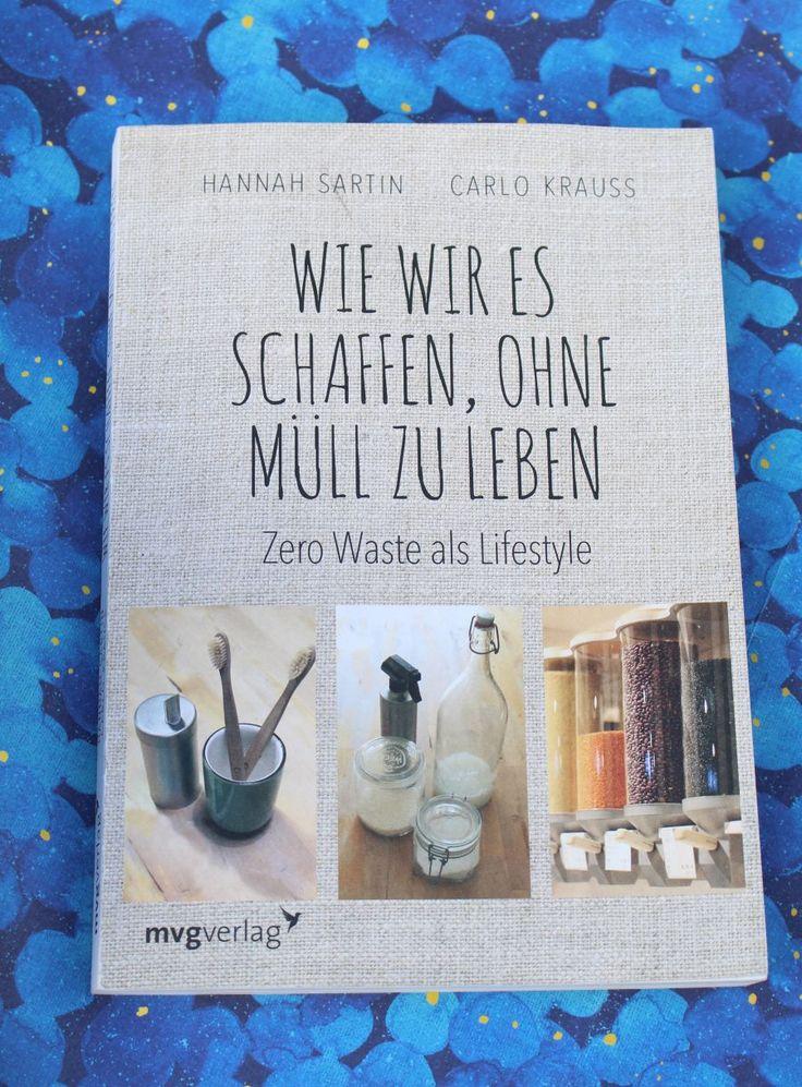 Wie wir es schaffen, ohne Müll zu leben - Zero Waste als Lifestyle. Das Thema Zero Waste zieht sich ja momentan vermehrt durch die...