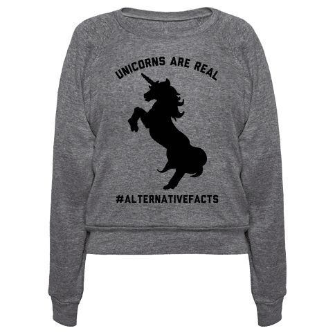 Unicorns Are Real Alternative Facts - This unicorn t shirt is perfect for those who love to mock fake news and alternative facts, because obviously unicorns are real, #alternativefacts! This princess shirt is great for true believers and fans of the truth is out there, conspiracy theories, unicorn shirts and unicorn memes.