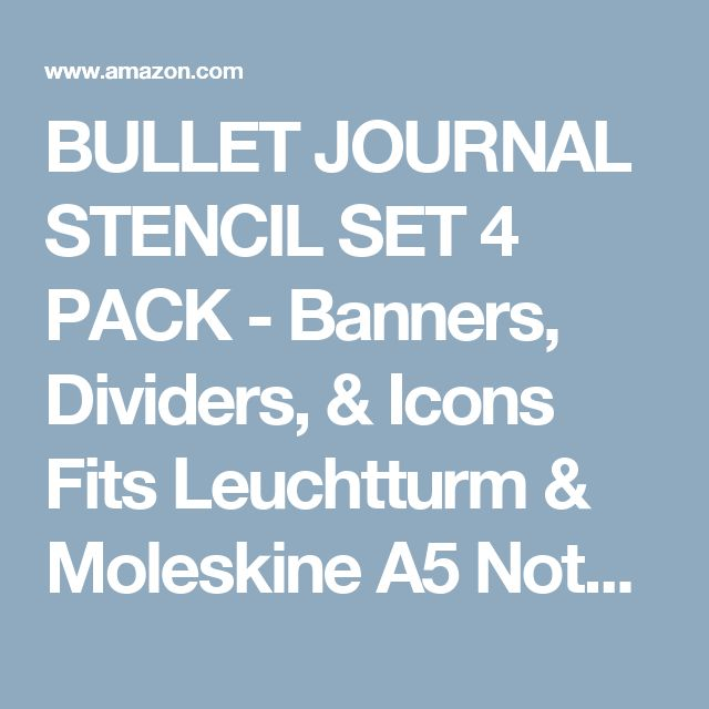 BULLET JOURNAL STENCIL SET 4 PACK - Banners, Dividers, & Icons Fits Leuchtturm & Moleskine A5 Notebooks, Best Used with Huhuhero Fineliners & Sakura Micron Pens, 5 X 7 inches
