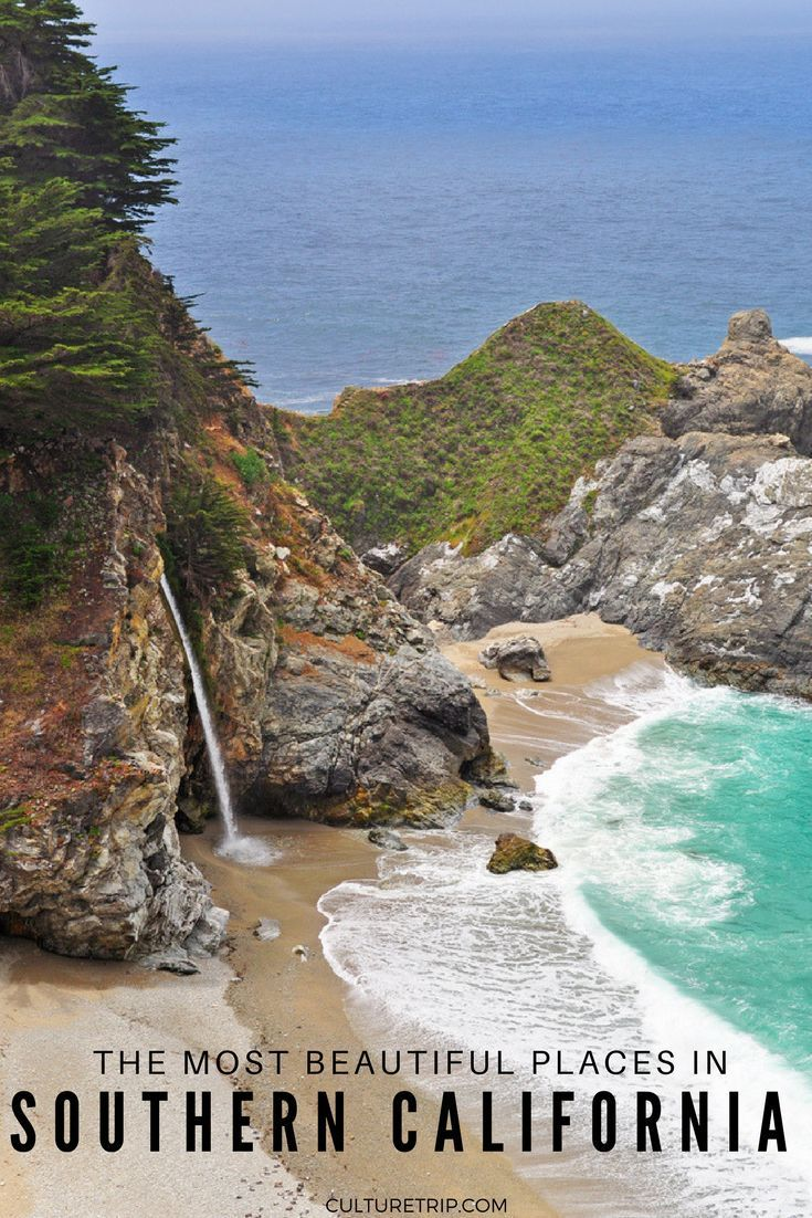 The Most Beautiful Places In Southern California Southern
