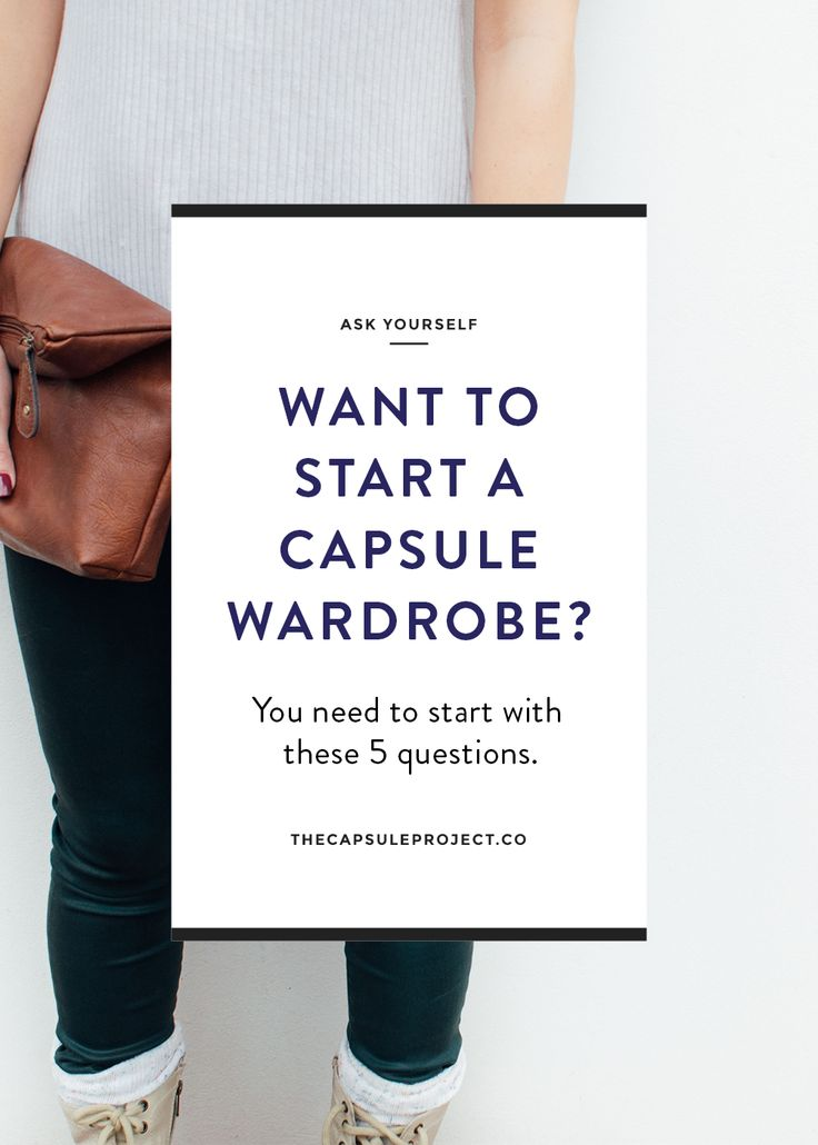5 Questions to Ask Yourself Before Taking the Capsule Wardrobe Plunge