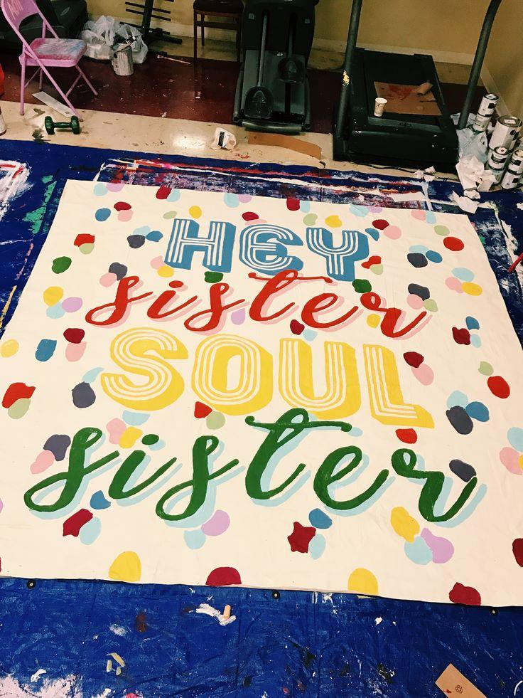 sorority banner ideas - sisterhood round - recruitment banners - sisterhood banner - rush banners - hey sister soul sister - alpha omicron pi - university of arkansas - sorority recruitment - sisterhood quote