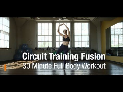 30 Minute Full Body Circuit Training Fusion Workout with Kit Rich - YouTube