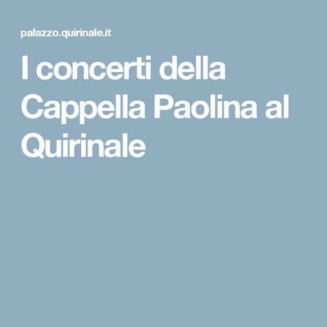 I concerti della Cappella Paolina al Quirinale