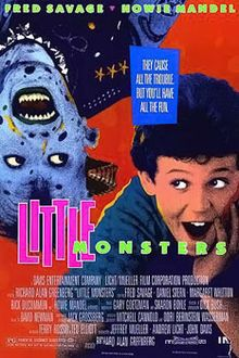 Little Monsters!! The movie where a kid gets tricked into drinking pee and eating cat food...way to ruin tuna fish for everyone, Fred Savage.