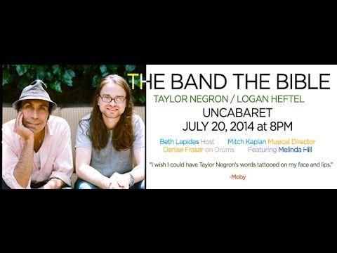 "Fun Video! UnCabaret Presents: Taylor Negron / Logan Heftel ""The Band The Bible"""