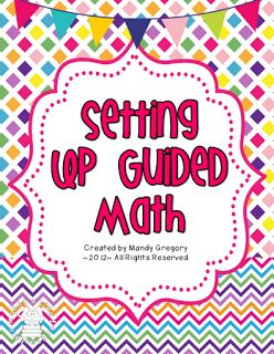 Mandy's Tips for Teachers: Setting Up Guided Math- FREEBIE