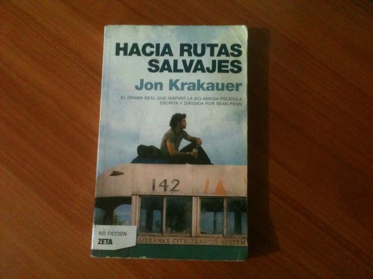 Hacia Rutas Salvajes - Jon Krakauer.