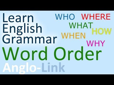 Word Order / Sentence Structure - English Grammar Lesson (Part 1) - YouTube