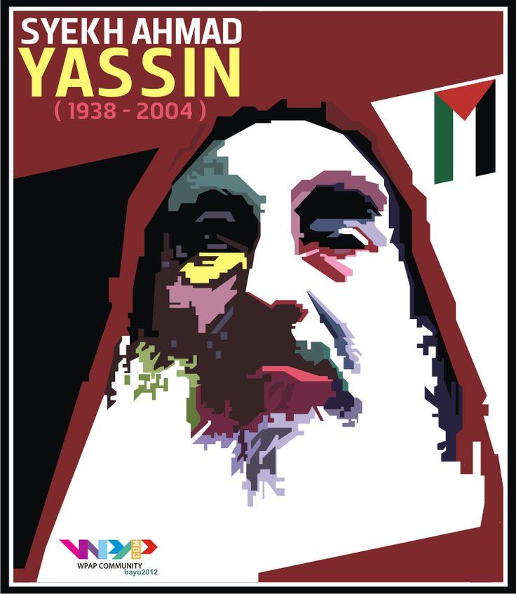-- Syekh Ahmad Yassin --
