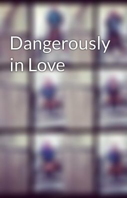 """You should read """"Dangerously in Love"""" on #Wattpad. #fantasy"""