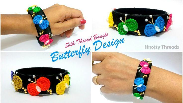 Silk Thread Jewelry | How to make Designer Bangle Using Silk Thread Butterflies ( Handmade )