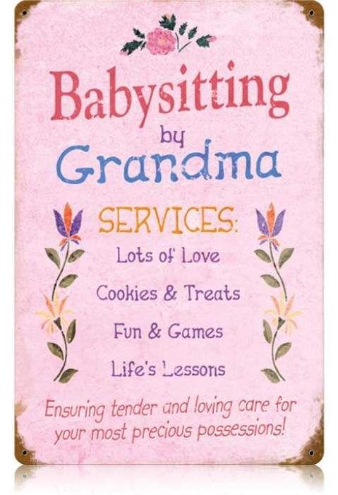 Vintage Sayings Metal Signs | vintage babysitting grandma metal sign repinned from diana s vintage ...