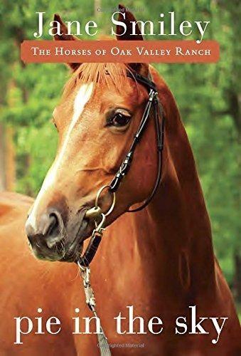 Pie in the Sky (Horses of Oak Valley Ranch)