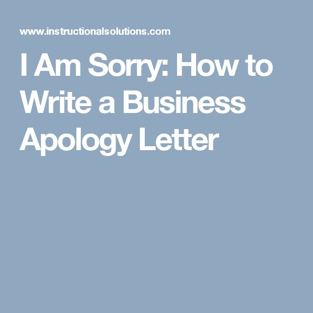 I Am Sorry: How to Write a Business Apology Letter